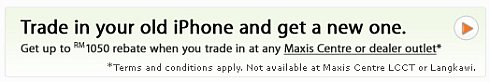 Maxis accepts trade-in of your old iPhone