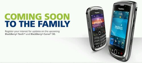 Maxis opens BlackBerry Torch & Curve 3G registration of interest