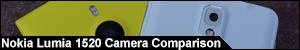 Nokia Lumia 1520 Camera Comparison