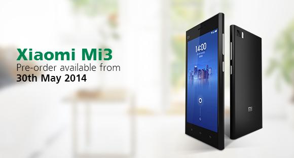Maxis to open pre-orders for Xiaomi Mi 3 on 30th May