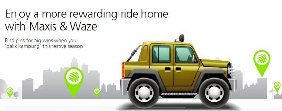 "Maxis makes ""balik-kampung"" more rewarding with Waze"