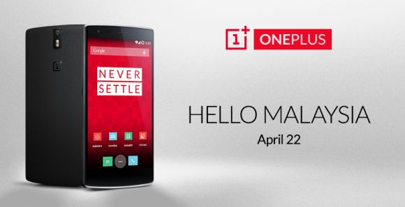 OnePlus One finally comes to Malaysia on 22 April