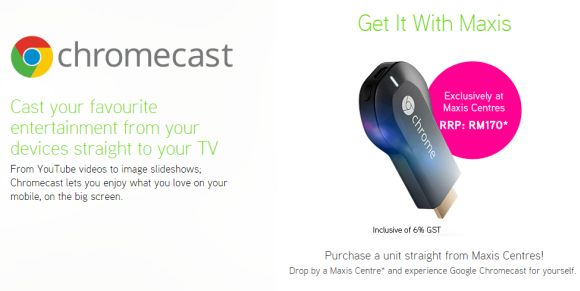 Maxis offers the Google Chromecast: Seamless streaming from your mobile to the big screen