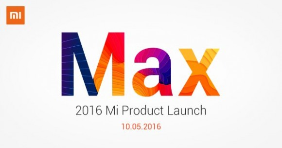 The Xiaomi Mi Max launches May 10