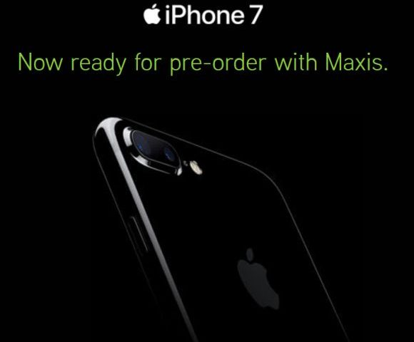 Maxis opens iPhone 7 pre-order. Priced from RM1,630 with MaxisONE Plan