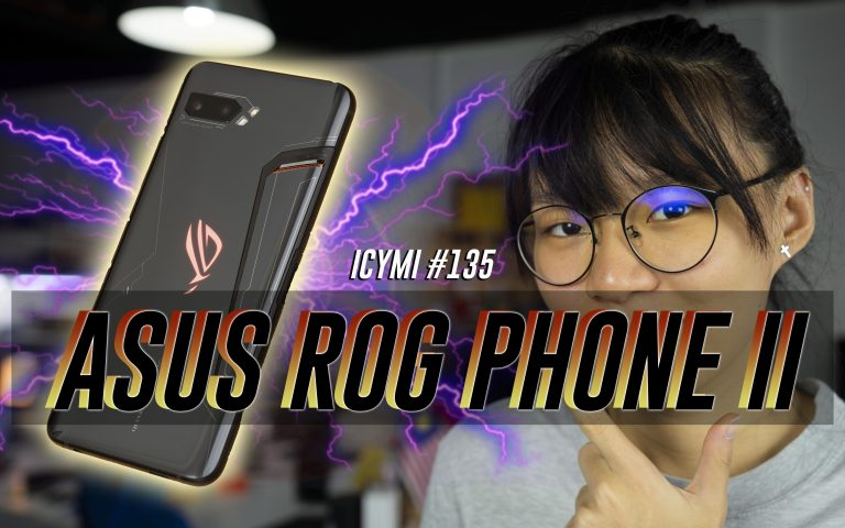 ICYMI #135: Asus ROG Phone 2, Redmi Note 8, Google Pixel 4 & more!